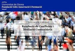 Logo de POSTGRAU EN RESOLUCIÓ DE CONFLICTES PÚBLICS I MEDIACIÓ COMUNITÀRIA (UdG)